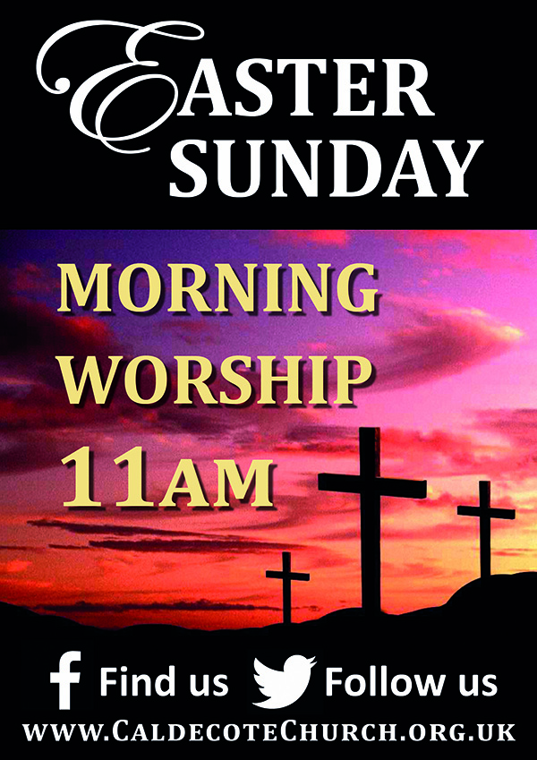 Easter Sunday Morning Worship – Caldecote Church